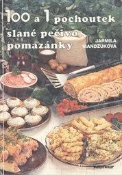 100 a 1 pochoutek - slané pečivo, pomazánky