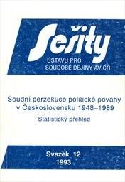 Soudní perzekuce politické povahy v Československu 1948-1989