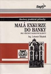 Malá exkurze do banky pro všechny bankovní klienty