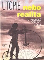 Utopie nebo realita cyklistické dopravy v ČSFR