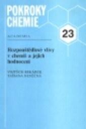 Rozpouštědlové vlivy v chemii a jejich hodnocení