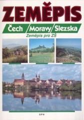 Zeměpis Čech, Moravy, Slezska