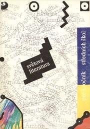 Světová literatura 1910-1945 pro 3. ročn
