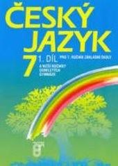 Český jazyk 7                         (Díl 1)