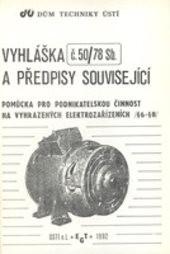 Vyhláška č. 50/78 Sb. a předpisy související
