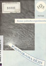 Konec jednoho experimentu