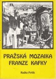 Pražská mozaika Franze Kafky