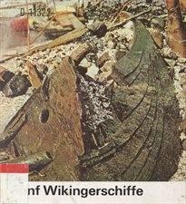 Fünf Wikingerschiffe aus Roskilde Fjord