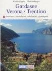 Gardasee, Verona, Trentino