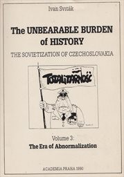 Unbearable Burden of History                         (Vol. 3,)
