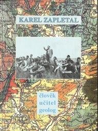Karel Zapletal, člověk, učitel, geolog