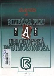 Silikóza plic a uhlokopská pneumokonióza