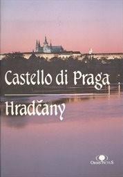 Il Castello di Praga e Hradčany