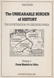 The Unbearable Burden of History                         (Vol. 1,)
