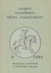 Sborník Společnosti přátel starožitností                         (R. 1992, sv. 3)