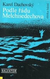 Podle řádu Melchisedechova