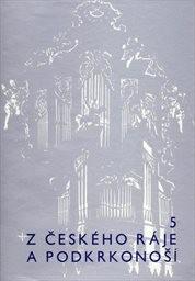 Z Českého ráje a Podkrkonoší                         (Sv. 5)