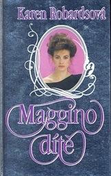 Maggino dítě