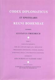 Codex diplomaticus et epistolaris Regni Bohemiae                         (Tomi 5., fasc. 4.)
