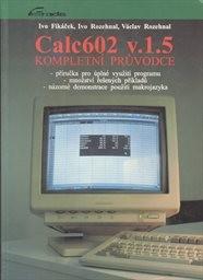 Calc602 v.1.5 - kompletní průvodce