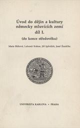 Úvod do dějin a kultury německy mluvících zemí                         (Díl 1)