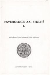 Psychologie 20. století                         ([Díl] 1)