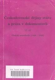 Československé dějiny státu a práva v dokumentech                         (6.[díl])