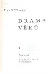 Drama věků                         (Část 1)