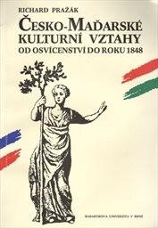 Česko-maďarské kulturní vztahy od osvícenství do roku 1848