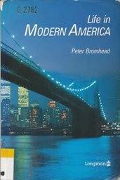 Life in Modern America
