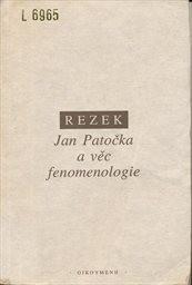 Jan Patočka a věc fenomenologie