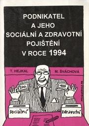 Podnikatel a jeho sociální a zdravotní pojištění v roce 1994
