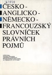 Česko-anglicko-německo-francouzský slovníček právních pojmů