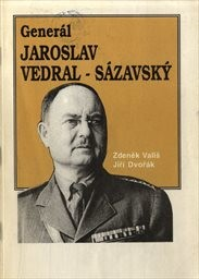 Generál Jaroslav Vedral-Sázavský