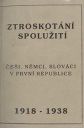 Ztroskotání spolužití 1918-1939