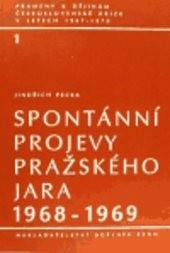 Spontánní projevy Pražského jara 1968-1969