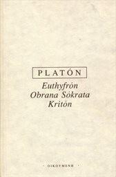 Euthyfrón; Obrana Sókrata; Kritón
