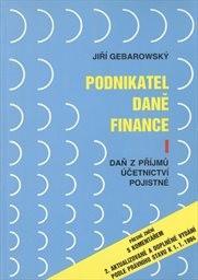 Podnikatel, daně, finance                         (1. díl)