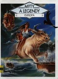 Mýty a legendy - Evropa