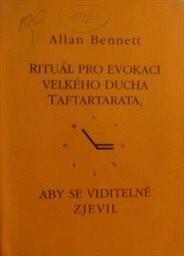 Rituál pro evokaci velkého ducha Taftartarata, aby se viditelně zjevil