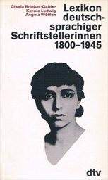 Lexikon deutschsprachiger Schriftstellerinnen 1800-1945
