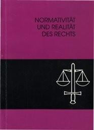 Normativität und Realität des Rechts