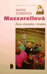 Marie Dominika Mazzarellová