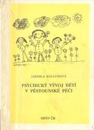 Psychický vývoj dětí v pěstounské péči