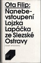 Nanebevstoupení Lojzka Lapáčka ze Slezské Ostravy