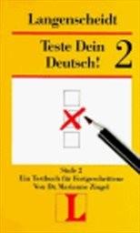 Teste Dein Deutsch!                         (Stufe 2,)