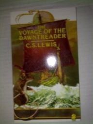 The Voyage of the Dawn Treader                         (Book 5)