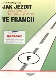 Jak jezdit podle pravidel silničního provozu ve Francii