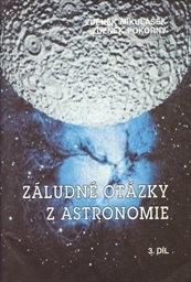 Záludné otázky z astronomie                         (Díl 3)