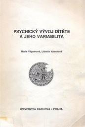 Psychický vývoj dítěte a jeho variabilita; Psychický vývoj dítěte a jeho variabilit